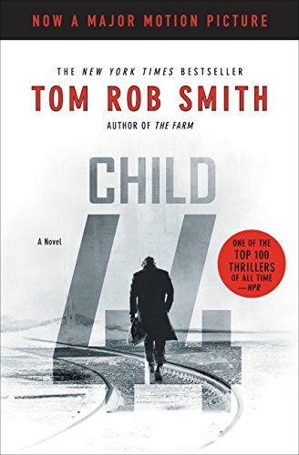 Soon to be a major motion picture! In a country ruled by fear, no one is innocent… Child 44 (The Child 44 Trilogy #1) by Tom Rob Smith