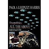 Exopolitics: All The Above ~ Paola Leopizzi Harris