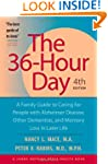 The 36-Hour Day: A Family Guide to Ca...