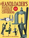 img - for The Handloader's Manual of Cartridge Conversions (Revised Edition) book / textbook / text book