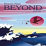 Beyond Poems | Pravin Nair
