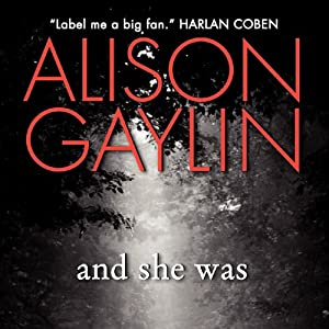 And She Was | [Alison Gaylin]