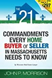 The 21 Commandments Every Home Buyer or Seller In Massachusetts Needs To Know