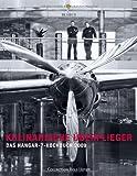 : Kulinarische Überflieger 2009 - Das Hangar-7-Kochbuch: Das Hangar-7 Kochbuch 2009