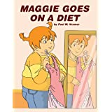 Maggie Goes on A Diet ~ Paul Kramer