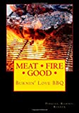 Perkins MEAT FIRE GOOD: Burnin' Love BBQ: Pitmaster Recipes: 2