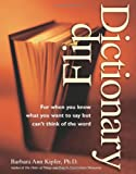 Flip Dictionary (1582971404) by Barbara Ann Kipfer
