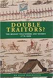Double Traitors ? The Belfast Volunteers and Yeomen 1778-1828 Allan Blackstock