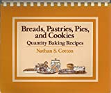 img - for Breads, Pastries, Pies and Cakes: Quantity Baking Recipes book / textbook / text book
