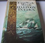 Harpoon in Eden (0091013305) by F Van Wyck Mason