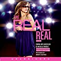 The Real Real Audiobook by Emma McLaughlin, Nicola Kraus Narrated by Mandy Siegfried