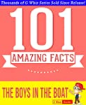 The Boys in the Boat - 101 Amazing Fa...