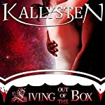 Living Out of the Box: On The Edge |  Kallysten