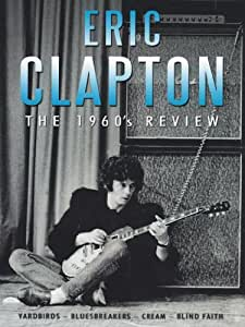 Clapton, Eric - The 1960s Review