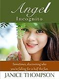 Angel Incognito (California Brides Book 1)