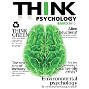 THINK Psychology, 1/e, Ch. 6: Human Development I PHYSICAL, COGNITIVE, AND LANGUAGE DEVELOPMENT | [Abigail A. Baird]