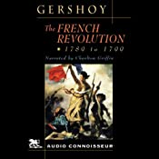 The French Revolution: 1789 - 1799 | [Leo Gershoy]