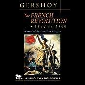 The French Revolution: 1789 - 1799 | [Leo Gershoy]