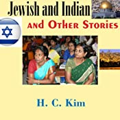 Jewish and Indian and Other Stories | [H. C. Kim]