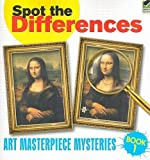 Spot the Differences Book 1: Art Masterpiece Mysteries (Dover Children s Activity Books)