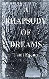 A Rhapsody of Dreams