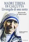 img - for Madre Teresa di Calcutta. L'evangelo di una santa. Illuminando la  notte oscura  book / textbook / text book