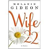 Wife 22: A Novel ~ Melanie Gideon