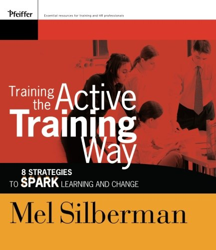 Training the Active Training Way: 8 Strategies to Spark...
