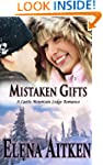 Mistaken Gifts (A Castle Mountain Lod...
