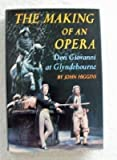 The making of an opera: Don Giovanni at Glyndebourne (0689109067) by Higgins, John