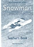 The Snowman: Teacher's Book (French Edition) (0194220273) by Ellis, Gail