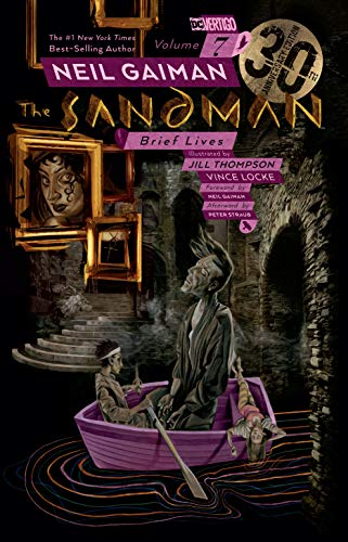 The Sandman Vol. 7 Brief Lives 30th Anniversary Edition [Gaiman, Neil] (Tapa Blanda)