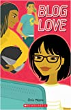 Blog Love (Scholastic ELT Readers)