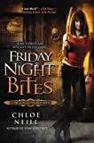 Friday Night Bites (Chicagoland Vampires, Book 2)