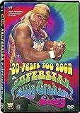 20 Years Too Soon - Superstar Billy Graham (WWE)