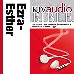 King James Version Audio Bible: The Books of Ezra, Nehemiah, and Esther |  Zondervan