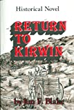img - for RETURN TO KIRWIN book / textbook / text book