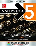 img - for 5 Steps to a 5 AP English Language 2016, Cross-Platform Edition book / textbook / text book