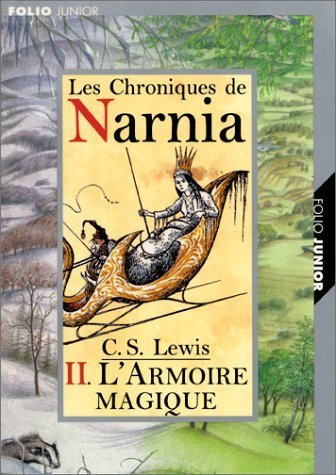 L Armoire Magique (Chronicles of Narnia (French)) (French Edition) by Lewis, C. S. (2002) Mass Market Paperback PDF