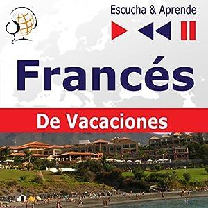 Conversations de vacances - Francés De Vacaciones (Escucha & Aprende) Hörbuch