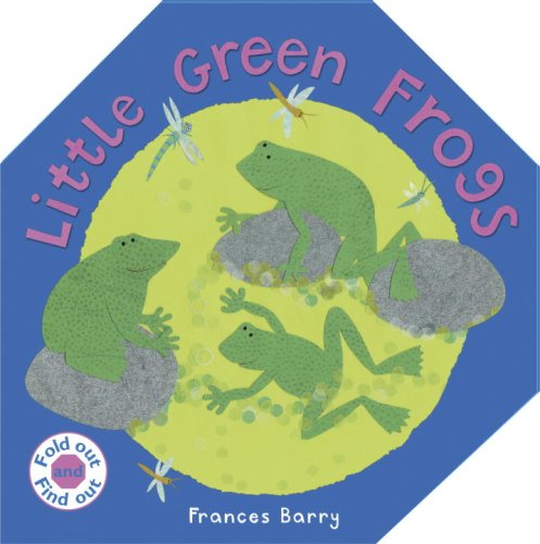 Little Green Frogs (Fold Out and Find Out)