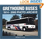 Greyhound Buses: 1914-2000 Photo Archive