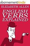 English Verbs Explained (English Edit...