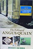 Telling of Angus Quain (1868420523) by Hobbs