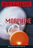 Morphine (La Petite Collection)