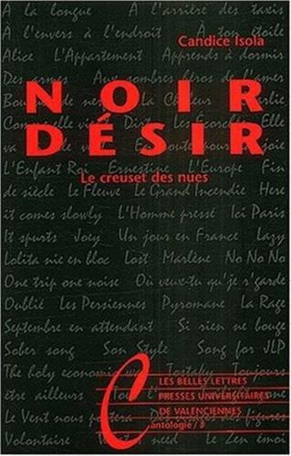 Noir Desir Le Creuset Des Nues (Cantologie)  [Isola, Candice] (Tapa Blanda)