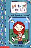 The Amazing Days of Abby Hayes, the #06: the Pen Is Mightier Than the Sword (0439178827) by Mazer, Anne