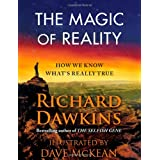 The Magic of Reality: How We Know What&#39;s Really Trueby Richard Dawkins