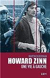 Howard Zinn, une vie à gauche (2895961638) by Martin Duberman