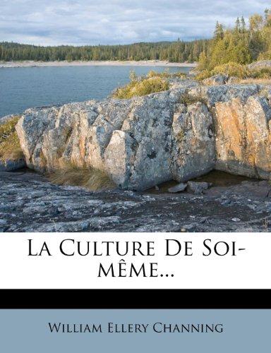 La Culture De Soi-même...